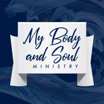 My Body and Soul